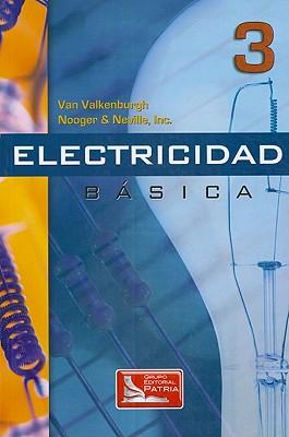 Electricidad Basica, Vol.3 - Valkenburgh, Van