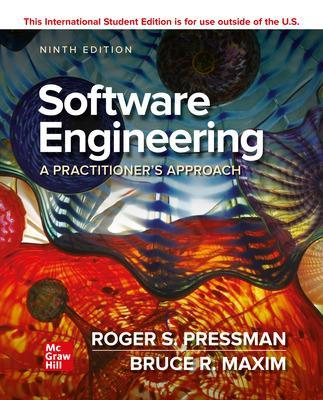 ISE Software Engineering: A Practitioner's Approach - Pressman, Roger, and Maxim, Bruce