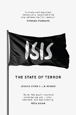 ISIS: The State of Terror - Stern, Jessica, and Berger, J. M.