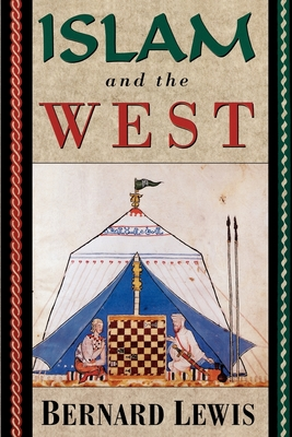 Islam and the West - Lewis, Bernard W