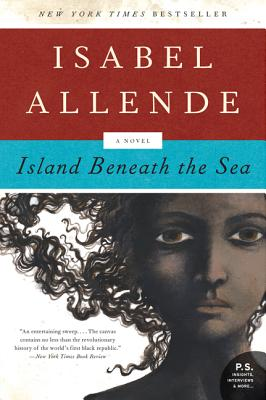Island Beneath the Sea - Allende, Isabel