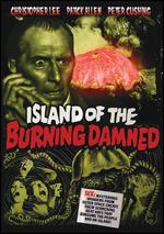 Island of the Burning Doomed - Terence Fisher