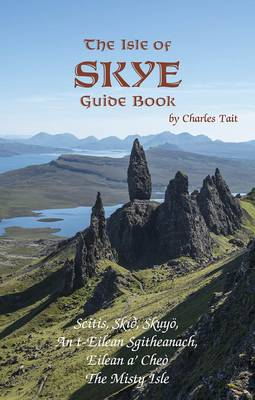 Isle of Skye Guide Book - Tait, Charles