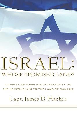 Israel: Whose Promised Land? - Hacker, James D