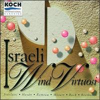Israeli Wind Virtuosi - Eli Heifetz (clarinet); Israeli Wind Virtuosi; Mordechai Rechtman (bassoon)