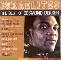 Israelites: The Best of Desmond Dekker - Desmond Dekker