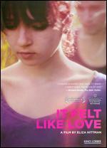 It Felt Like Love - Eliza Hittman