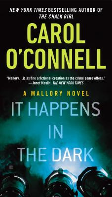 It Happens in the Dark - O'Connell, Carol