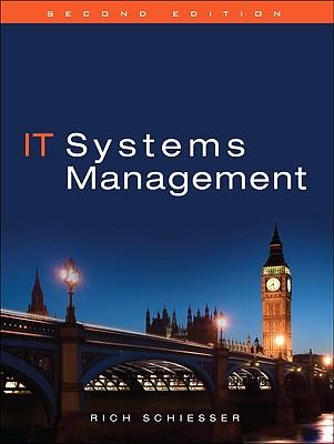 IT Systems Management - Schiesser, Rich