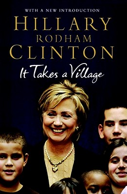 It Takes a Village - Clinton, Hillary Rodham