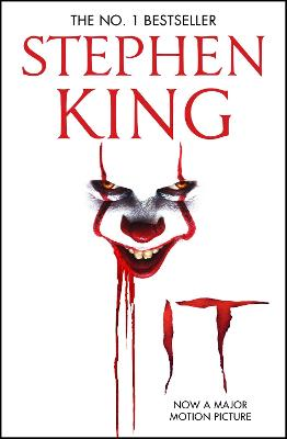 It: The classic book from Stephen King with a new film tie-in cover to IT: CHAPTER 2, due for release September 2019 - King, Stephen