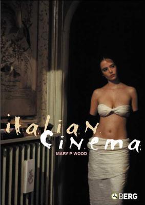 Italian Cinema - Wood, Mary