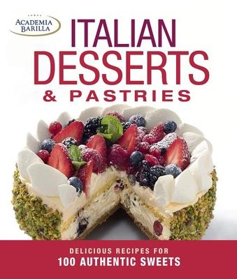 Italian Desserts & Pastries - Barilla, Academia