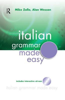 Italian Grammar Made Easy - Zollo, Mike