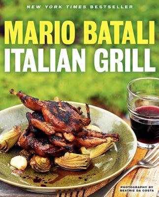 Italian Grill - Batali, Mario, and Sutton, Judith