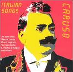 Italian Songs: The Digital Recordings - Enrico Caruso
