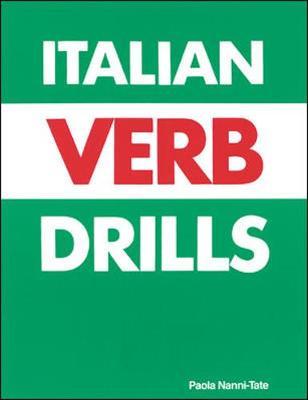Italian Verb Drills - Tate, Paola Nanni, and Nanni-Tate, Paola