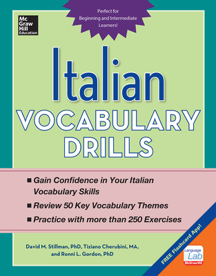 Italian Vocabulary Drills - Stillman, David M., and Cherubini, Tiziano, and Gordon, Ronni L.
