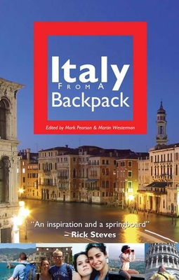 Italy from a Backpack - Pearson, Mark (Editor), and Westerman, Martin (Editor)