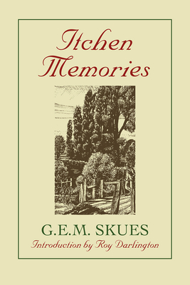 Itchen Memories - Skues, G. E. M., and Darlington, Roy (Introduction by)