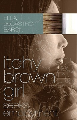 Itchy Brown Girl Seeks Employment - deCastro Baron, Ella