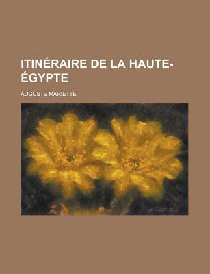 Itineraire de La Haute-Egypte - United States Congress (110th, 2nd, and Mariette, Auguste