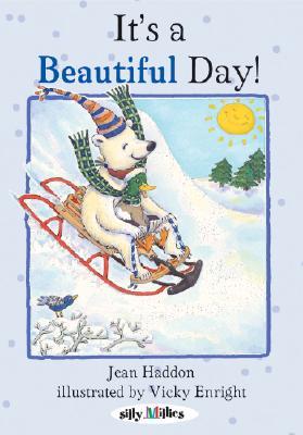 It's a Beautiful Day! - Haddon, Jean