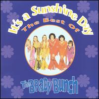 It's a Sunshine Day: The Best of the Brady Bunch - The Brady Bunch