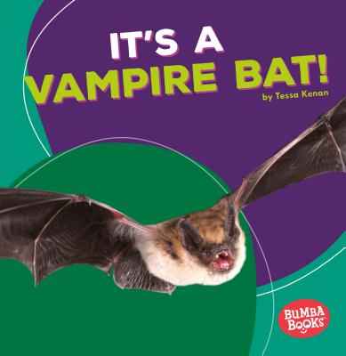It's a Vampire Bat! - Kenan, Tessa