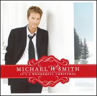 It's a Wonderful Christmas - Michael W. Smith