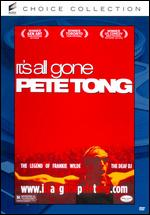 It's All Gone Pete Tong - Michael Dowse