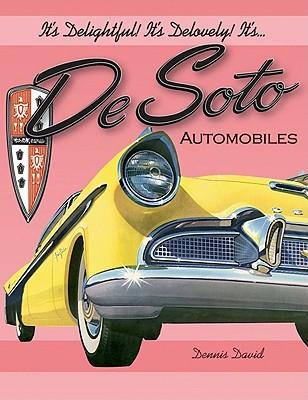 It's Delightful! It's Delovely! It's... Desoto Automobiles - David, Dennis