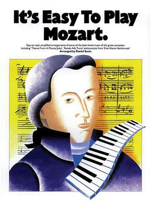 It's Easy to Play Mozart - Amadeus Mozart, Wolfgang (Composer)