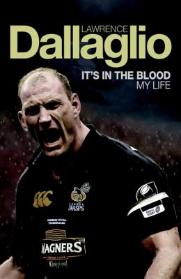 It's in the Blood - Dallaglio, Lawrence