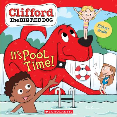 It's Pool Time! (Clifford the Big Red Dog Storybook) - Bridwell, Norman (Creator), and Rusu, Meredith