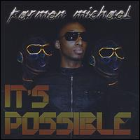 It's Possible - Karmen Michael