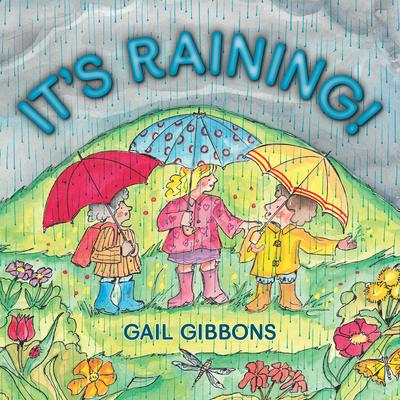 It's Raining! - Gibbons, Gail