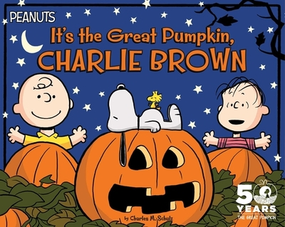 It's the Great Pumpkin, Charlie Brown - Schulz, Charles M, and McMahon, Kara (Adapted by)