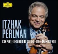 Itzhak Perlman: Complete Recordings on Deutsche Grammophon - Anthony Newman (organ); Anthony Newman (harpsichord); Barry Tuckwell (horn); Chaim Jouval (oboe); Daniel Barenboim (piano);...