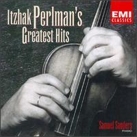 Itzhak Perlman's Greatest Hits - Itzhak Perlman (violin)