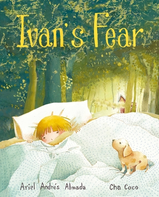 Ivan's Fear - Almada, Ariel Andres, and Brokenbrow, Jon (Translated by)