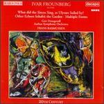 Ivar Frounberg: Orchestral Works