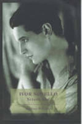 Ivor Novello: Screen Idol - Williams, Michael