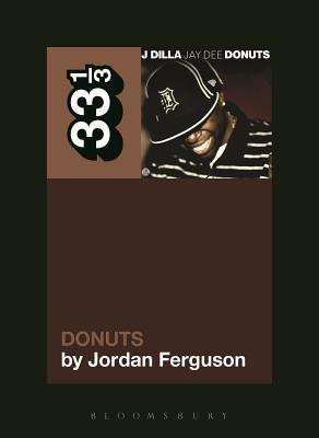 J Dilla's Donuts - Ferguson, Jordan