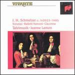J.H. Schmetzer: Sonatas; Balletti francesi; Ciaconna