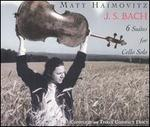 J.S. Bach: 6 Suites for Cello Solo - Matt Haimovitz (cello)