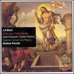 J. S. Bach: Christ lag in Todes Banden; Easter Oratorio