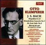 J.S. Bach: Magnificat in D; Brandenburg Concerto No. 5; Air from Suite No. 3; Bist du bei mir