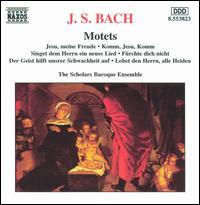 J.S. Bach: Motets - Scholars Baroque Ensemble