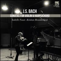 J.S. Bach: Sonatas for Violin & Harpsichord - Isabelle Faust (violin); Kristian Bezuidenhout (harpsichord); Kristian Bezuidenhout (fortepiano)